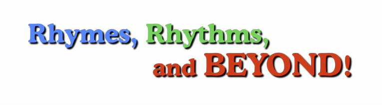 Rhymes Rhythms and Beyond!